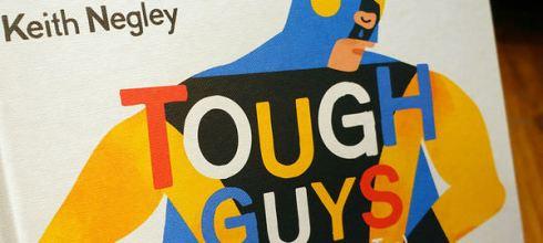 超級英雄也有感覺●Tough Guys Have Feelings Too●特別適合和小男孩共讀