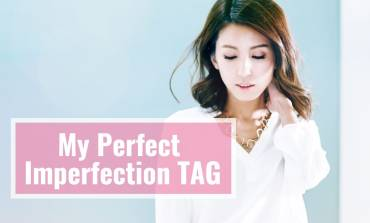 <影音>My Perfect Imperfection TAG