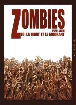 Couverture Zombies, tome 0 : La mort et le mourant