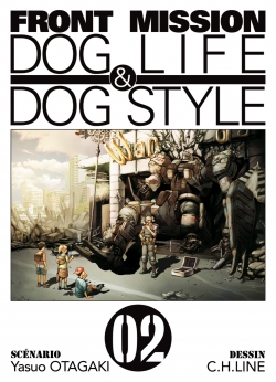Front Mission Dog Life & Dog Style, tome 02