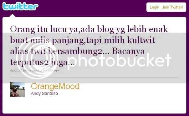 kultwit orangemood Dunia Semakin Kecil. So, What?