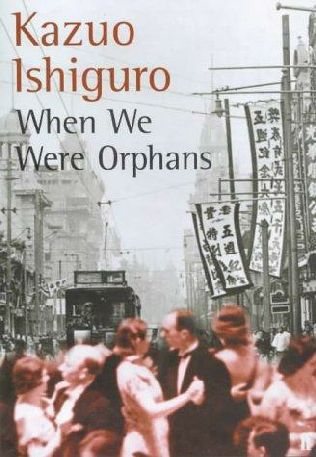 book cover of   When We Were Orphans   by  Kazuo Ishiguro