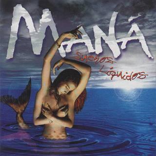 Mana - Sueños Liquidos (1997) (Descargar)