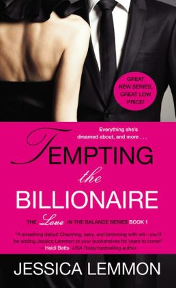 Jessica Lemmon Tempting the Billionaire
