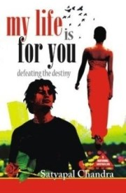 After all you are my destiny by Satyapal Chandra Book Review
