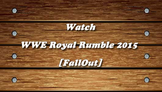 wwe-royal-rumble-2015-fallout