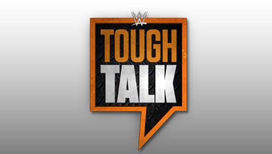 watch wwe tough talk 25/8/15