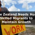 New Zealand needs more skilled immigrants
