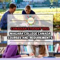 Canadian Student Visa - Niagara College Canada Courses and Requirements
