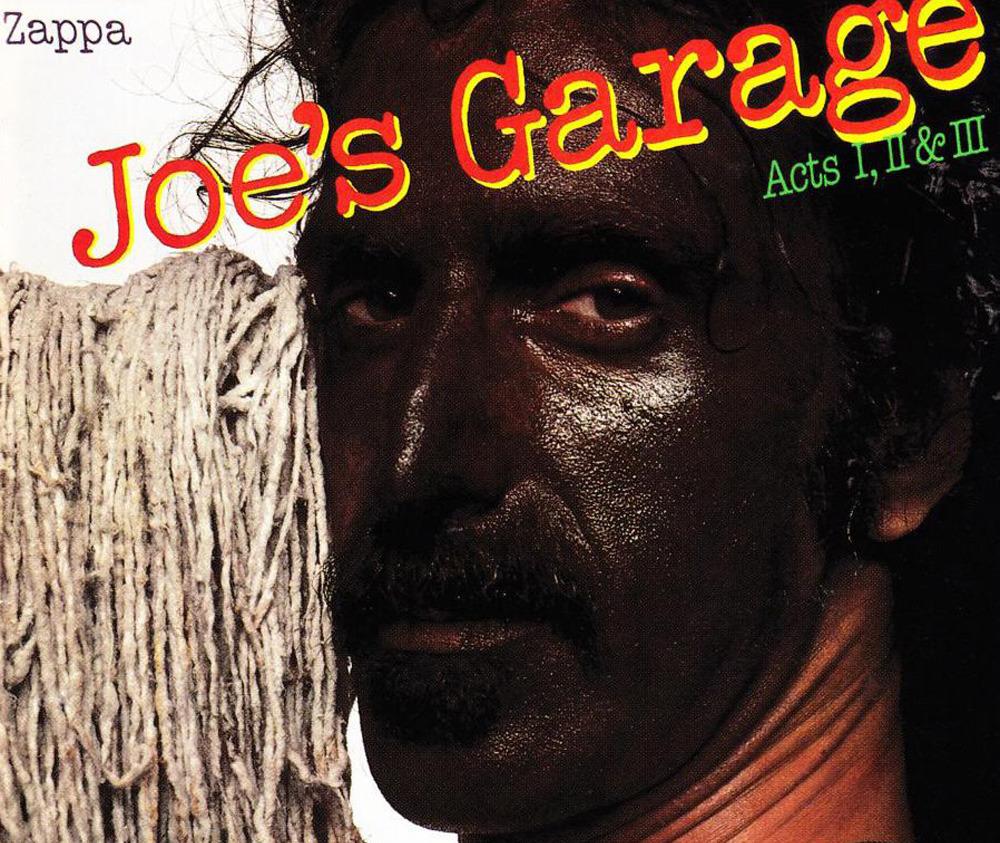 Joe s Garage Frank Zappa