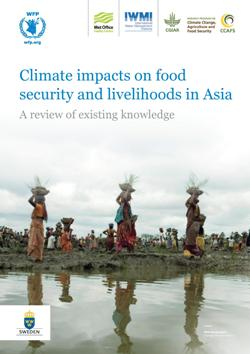 Click to download 'Climate Impacts on Food Security and Livelihoods in Asia'