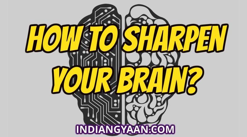 sharpen your brain