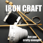 Iron Craft 2013 Signups Now Open – Just Crafty Enough