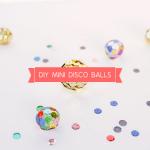 Mini Disco Balls – Handmade Charlotte