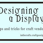 Craft Shows: Designing a Display