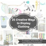 25 Creative Ways to Display Clothing
