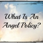What is an Angel Policy?
