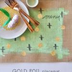 DIY Gold Foil Placemats