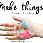 Make Things! Craft Challenge