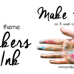 Make Things! Week 4 Challenge- Markers or Ink