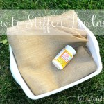 How to Stiffen Burlap