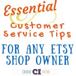 Customer Service Tips for Etsy Shop Owners