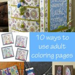 10 Ways To Use Adult Coloring Pages