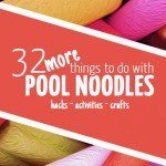 32 More Pool Noodle Activities, Hacks and Crafts