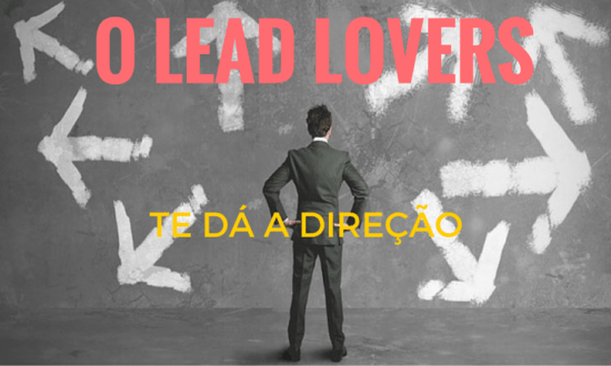 Lead Lovers – Ferramenta de Marketing Digital Integrada?