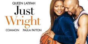 JustWright 350x177 The 10 Best Basketball Films of All Time!!