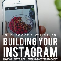 A Blogger's Guide to Building Your Instagram: Part 1
