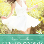 How to Write a Kick-ass Synopsis for Your Novel