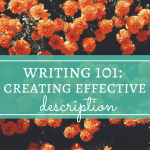 Writing 101: Creating Effective Description