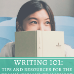 Writing 101: Tips and Resources for the Grammatically Challenged Novelist