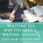Why You Need a Writing Community