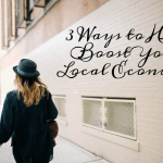 Three Ways to Help Boost Your Local Economy