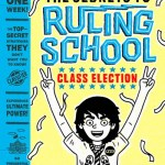 The Secrets to Ruling School #2 Class Election By Neil Swaab