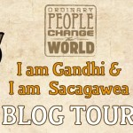 I am Gandhi and I am Sacagawea Blog Tour