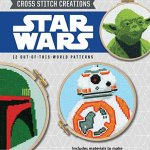 Make the Coolest Crafts in the Galaxy With Star Wars Cross Stitch Creations