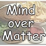 Mind Over Matter Weigh Lost Secret