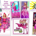 Be Super! Power posing is for more than Superheroes. Barbie Power posing
