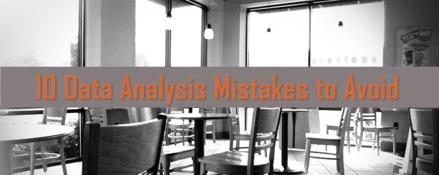 10 Data Analysis Mistakes to Avoid