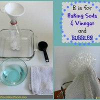 B is for Baking Soda and Vinegar & Bubbles
