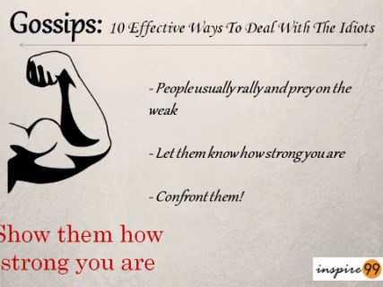 strength against gossips, how to handle gossips, facing gossips, overcome gossips