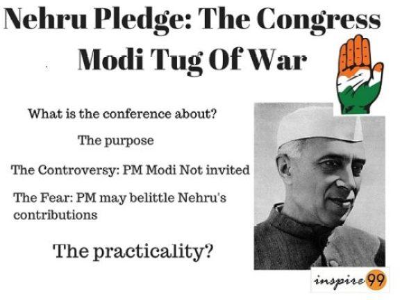 nehru pledge, international conference nehru, jawaharlal nehru congress conference, why PM not invited to nehru pledge, nehru pledge controversy