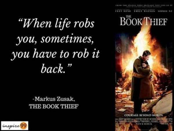 When life robs you, life quotes, the book theif quote, markus zusak quote