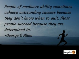 determination quotes, quotes on determination vs talent, success and determination in life, inspirational quotes, mediocre people quotes
