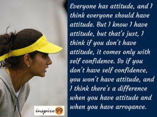 everyone has attitude quote sania mirza, sania mirza inspirational quotes, inspirational thoughts sania mirza, inspirational quotes indians