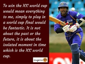 It is not about the past or the future - - Kumar Sangakkara motivational Quotes