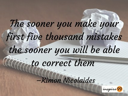 sooner you make your mistakes, making mistakes quote and meaning, making mistakes soon meaning and quote